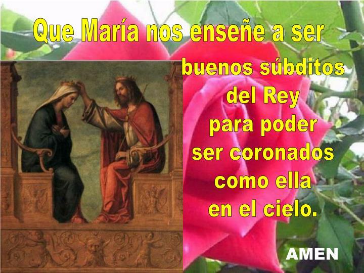 Que María nos enseñe a ser