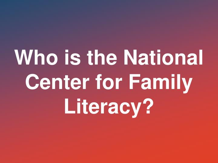 Who is the National Center for Family Literacy?