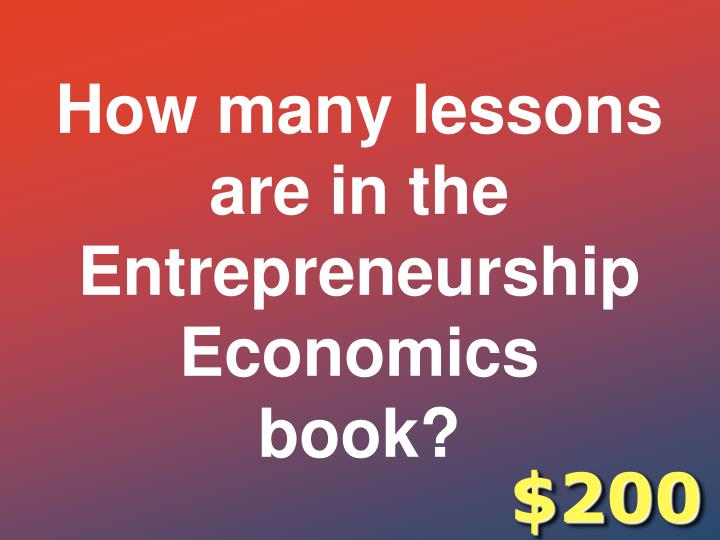 How many lessons are in the Entrepreneurship Economics