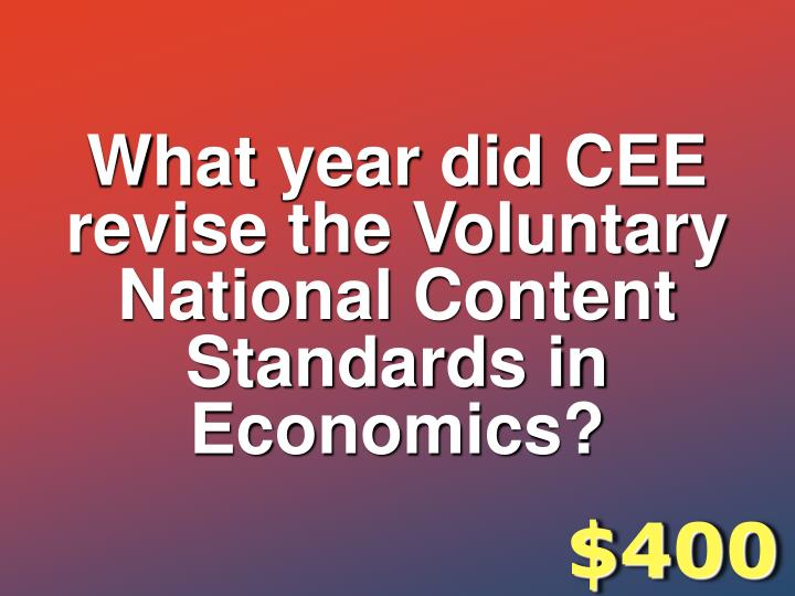 What year did CEE revise the Voluntary National Content Standards in Economics?