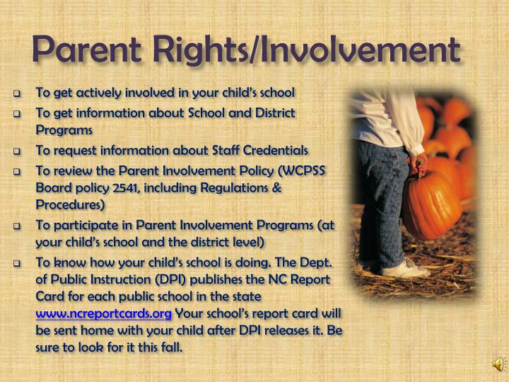 Parent Rights/Involvement