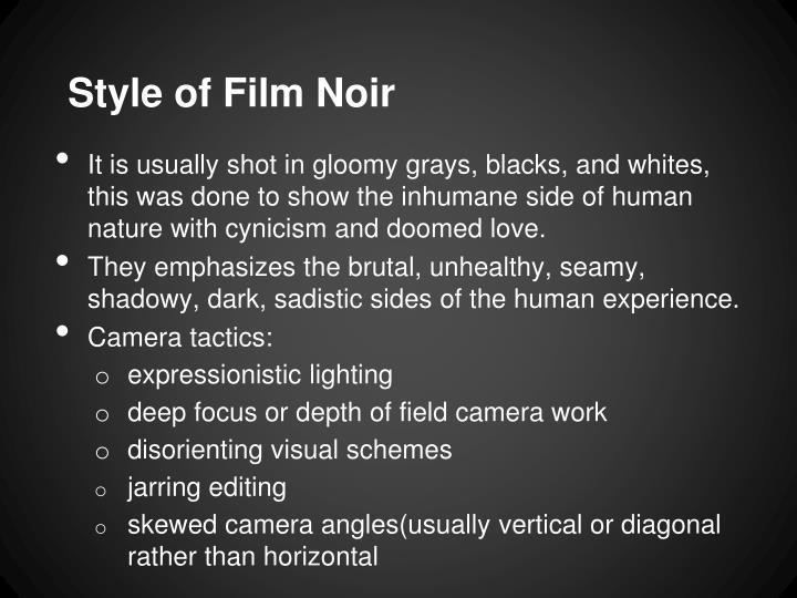 Style of Film Noir
