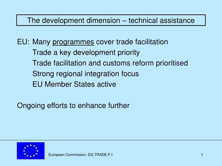 The development dimension – technical assistance