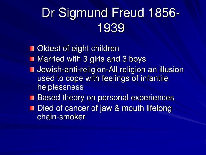 Dr Sigmund Freud 1856-1939