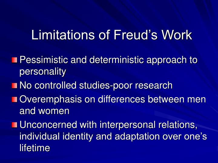 Limitations of Freud's Work