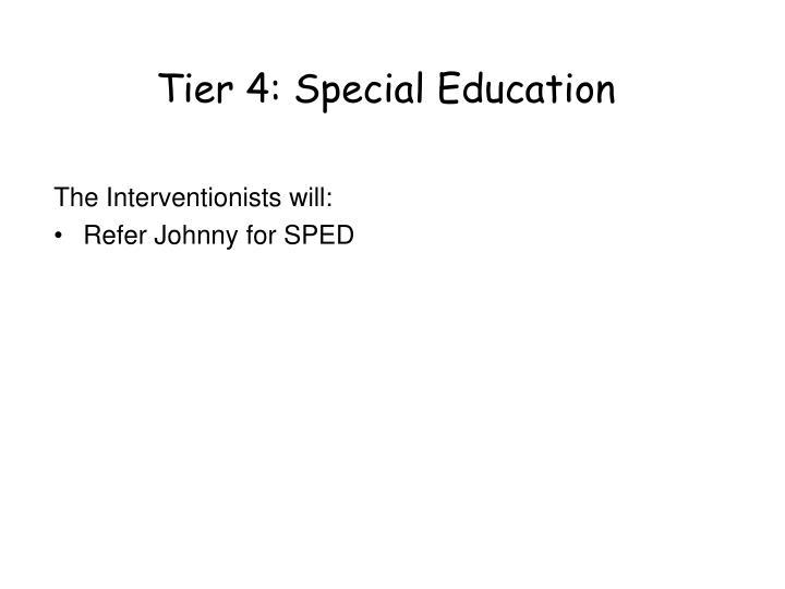 Tier 4: Special Education
