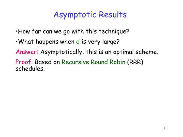 Asymptotic Results