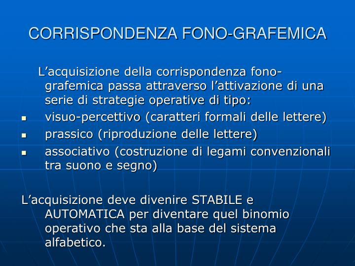 CORRISPONDENZA FONO-GRAFEMICA