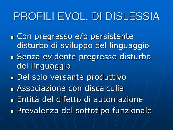 PROFILI EVOL. DI DISLESSIA