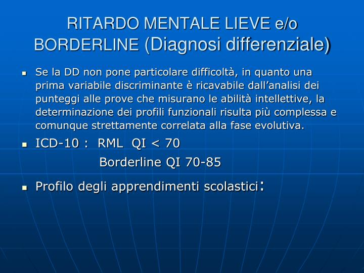 RITARDO MENTALE LIEVE e/o BORDERLINE
