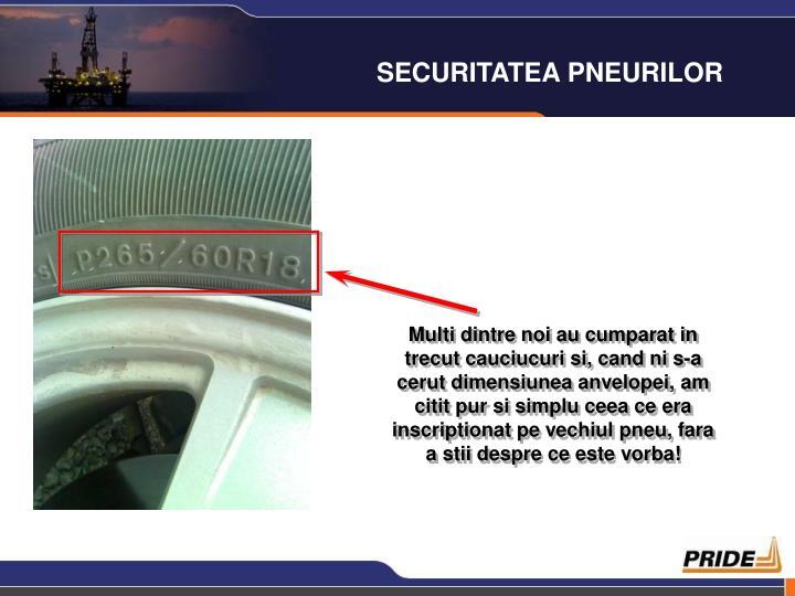 SECURITATEA PNEURILOR