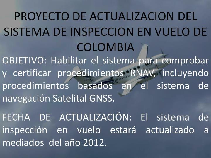 PROYECTO DE ACTUALIZACION DEL SISTEMA DE INSPECCION EN VUELO DE COLOMBIA