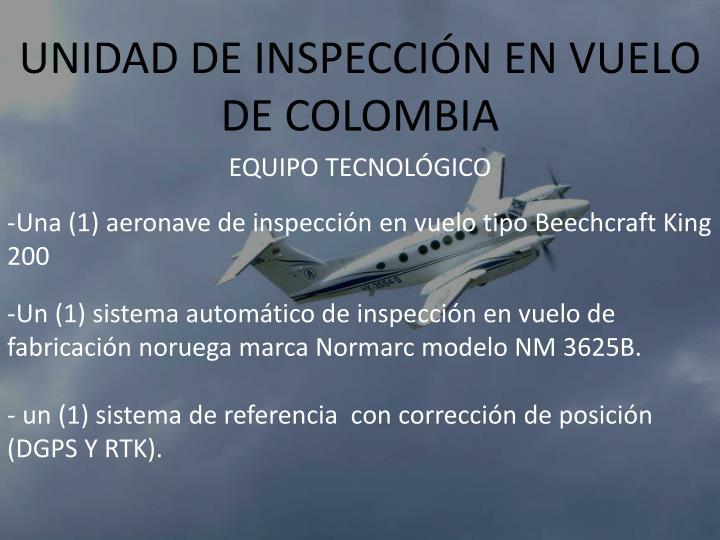 UNIDAD DE INSPECCIÓN EN VUELO DE COLOMBIA