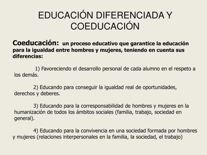EDUCACIÓN DIFERENCIADA Y COEDUCACIÓN