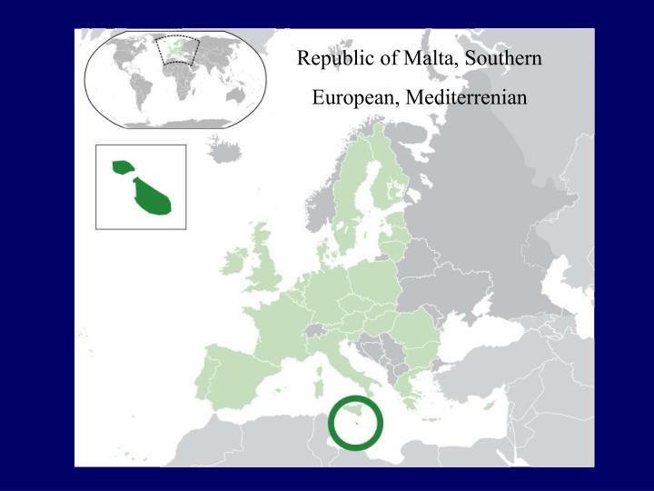 Republic of Malta, Southern European, Mediterrenian