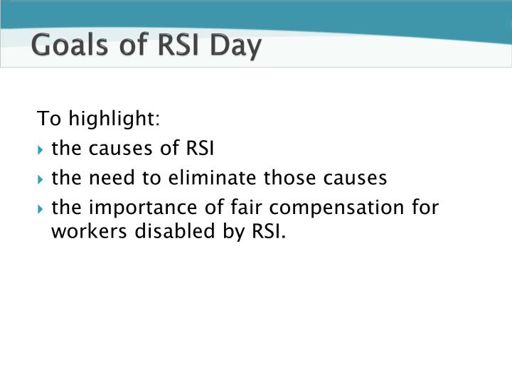 Goals of rsi day