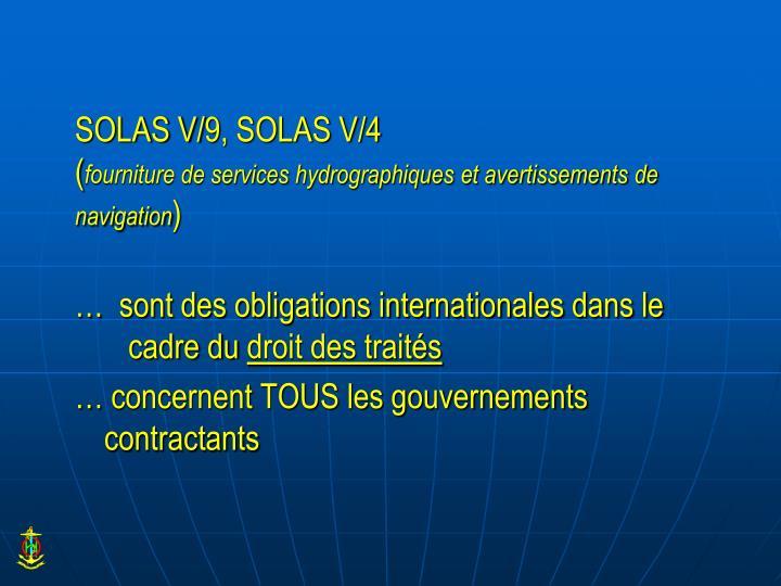 SOLAS V/9, SOLAS V/4