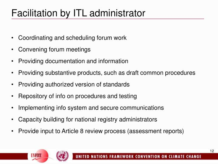 Facilitation by ITL administrator