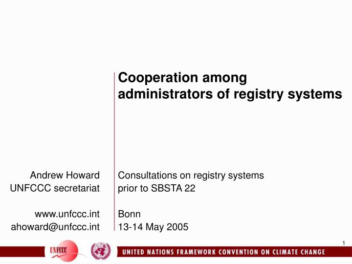 Cooperation among administrators of registry systems