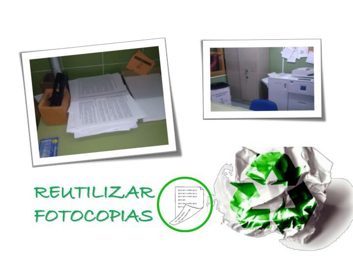 REUTILIZAR FOTOCOPIAS