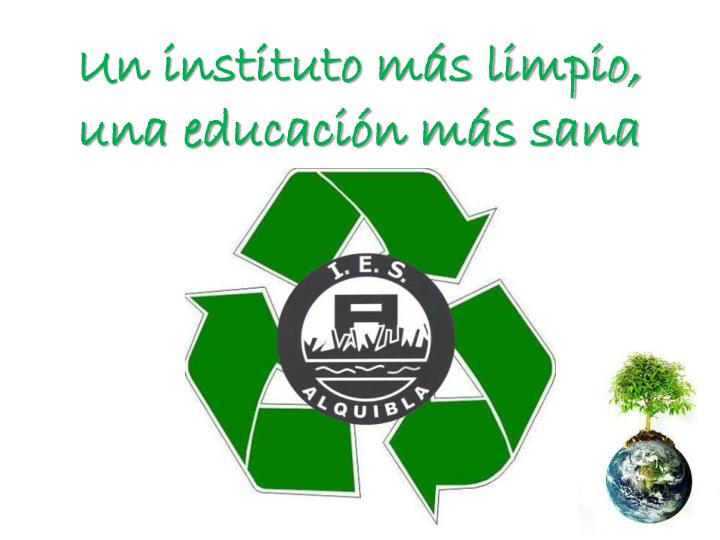 Un instituto ms limpio,