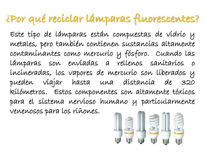 ¿Por qué reciclar lámparas fluorescentes?