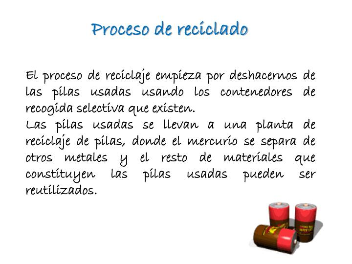 Proceso de reciclado