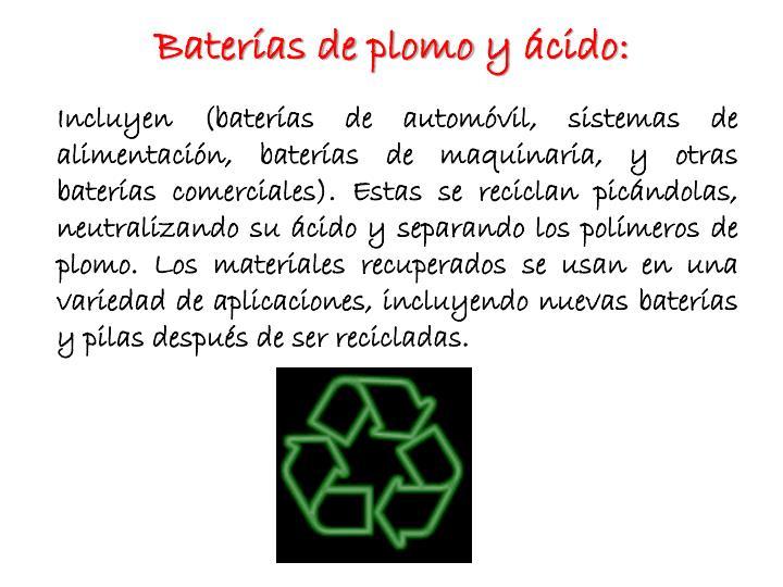 Baterías de plomo y ácido: