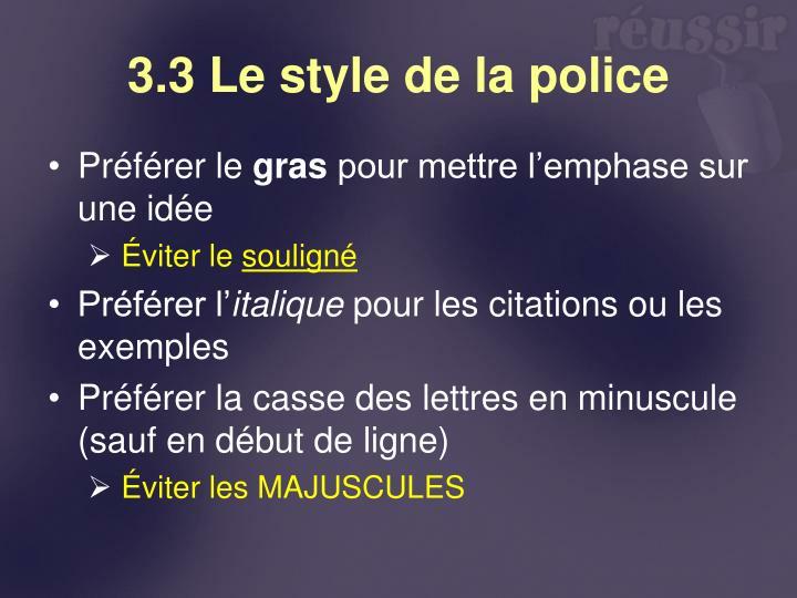 3.3 Le style de la police