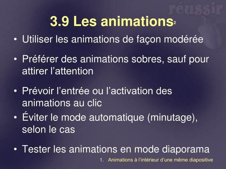 3.9 Les animations