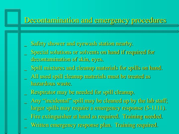 Decontamination and emergency procedures
