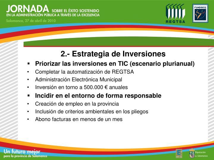 2.- Estrategia de Inversiones