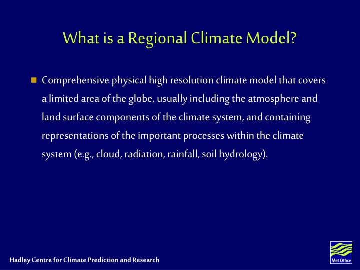 What is a Regional Climate Model?