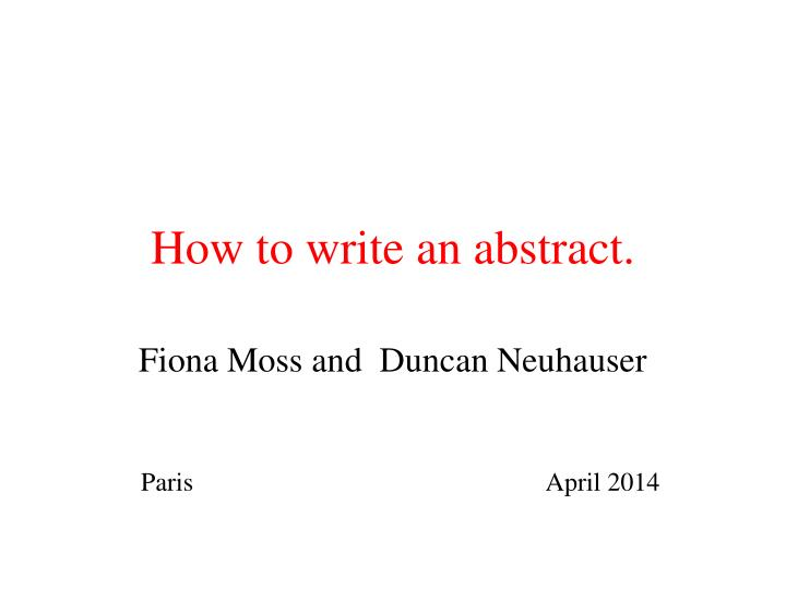 How to write an abstract.