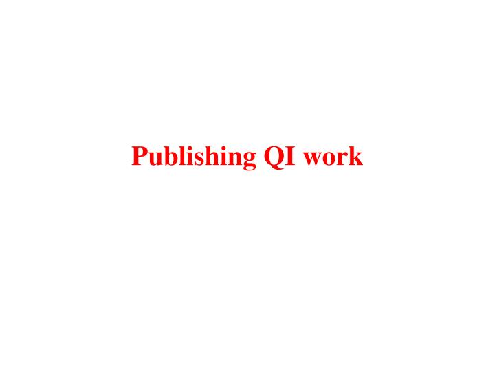 Publishing QI work