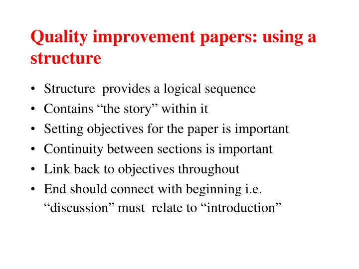 Quality improvement papers: using a structure