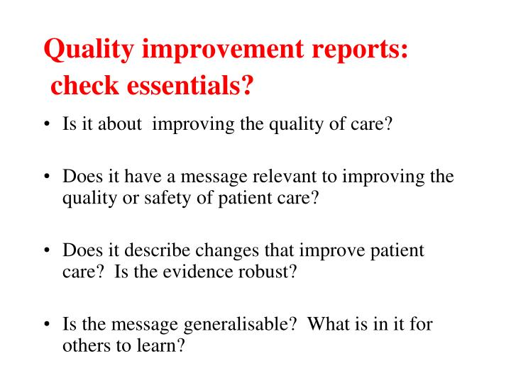 Quality improvement reports: