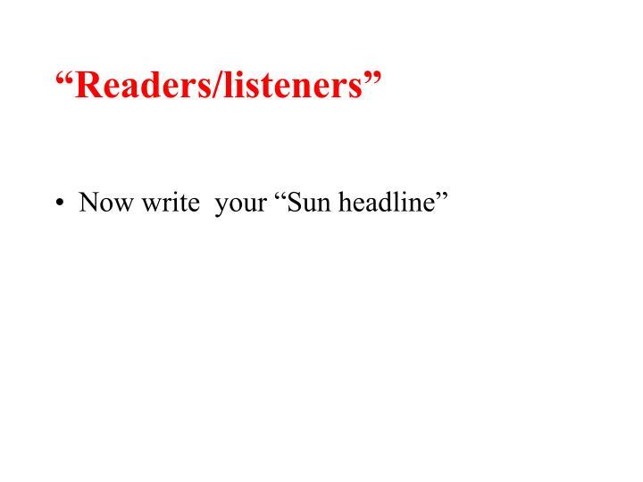 """""""Readers/listeners"""""""