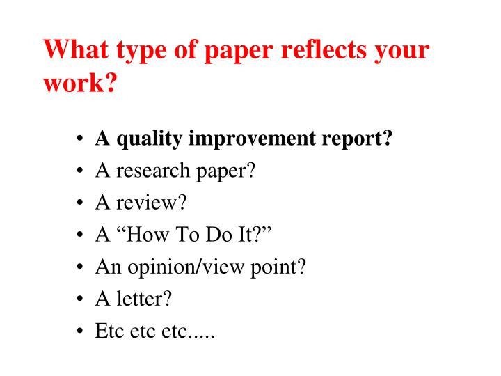 What type of paper reflects your work?