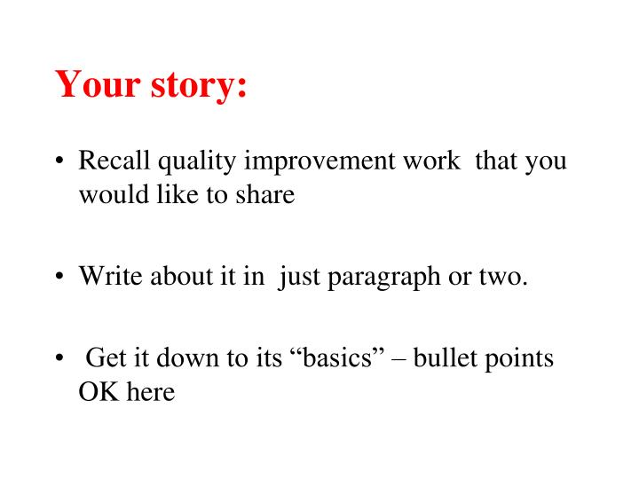 Your story: