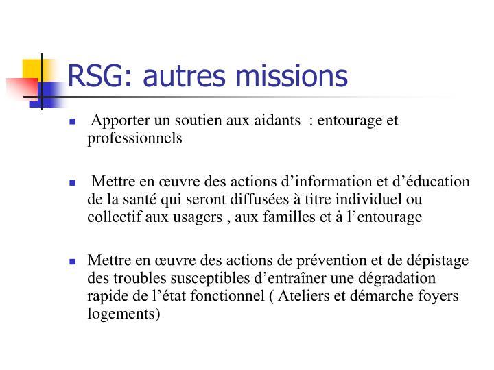RSG: autres missions
