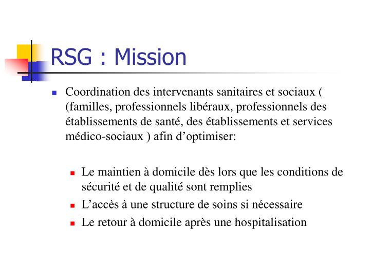 RSG : Mission