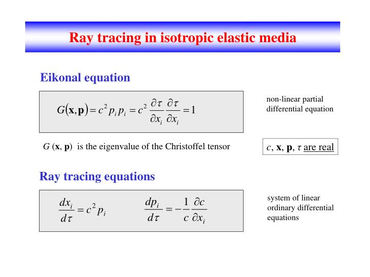Ray tracing in isotropic elastic media