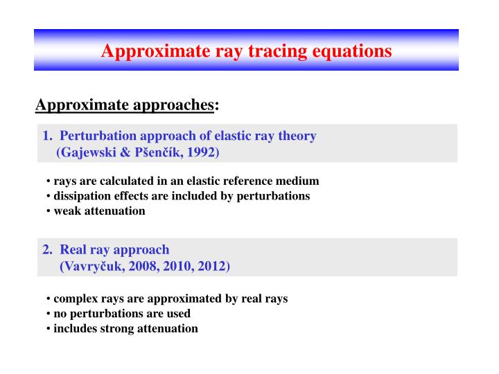 Approximate ray tracing equations
