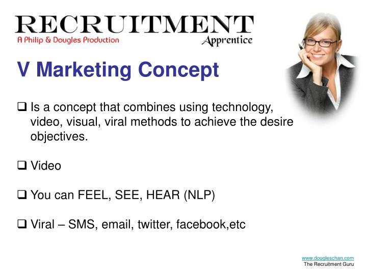 V Marketing Concept