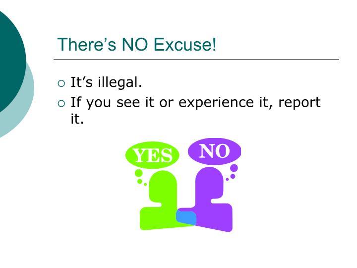 There's NO Excuse!