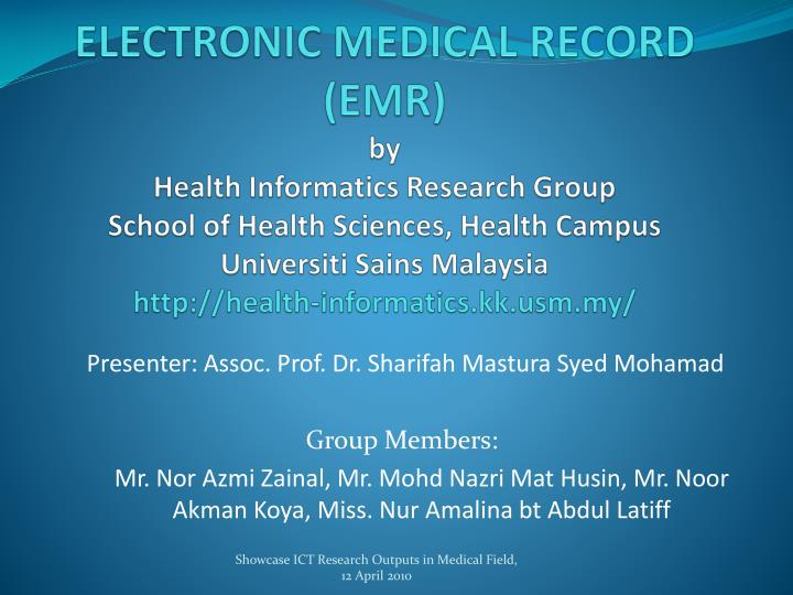 ELECTRONIC MEDICAL RECORD