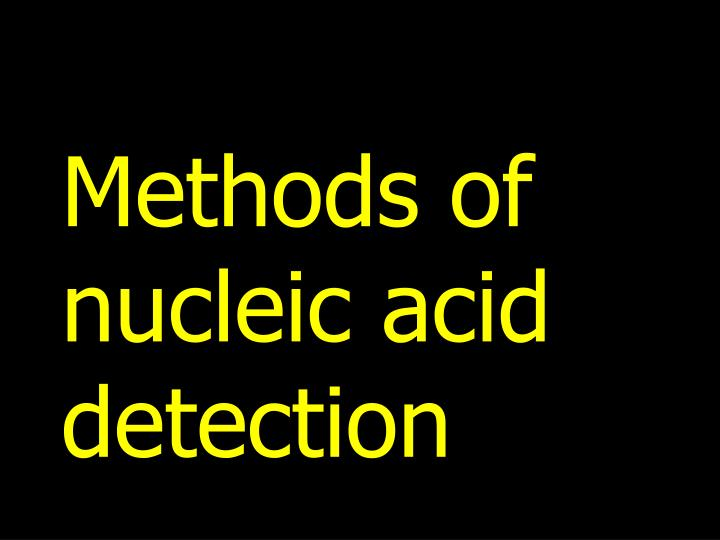 Methods of nucleic acid detection