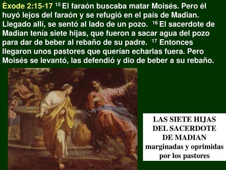 Èxode 2:15-17