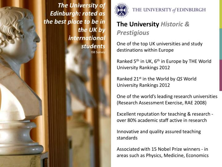 The University of Edinburgh: rated as the best place to be in the UK by international students
